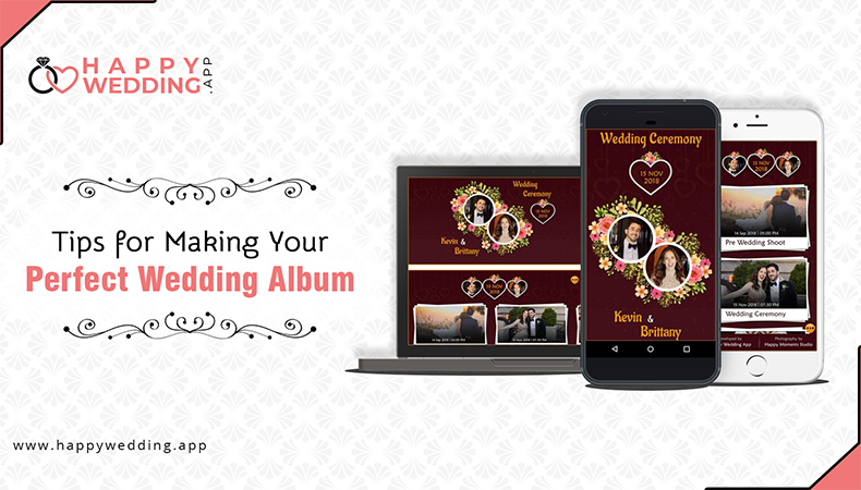 Tips for Making Your Perfect Wedding Album