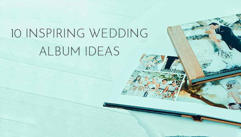 10 inspiring wedding album ideas