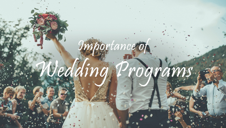 Why wedding programs are necessary