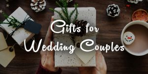 51 gift ideas for the Indian wedding couples