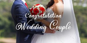 Best messages to congratulate the couples on their wedding day