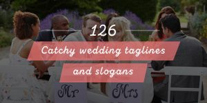 Catchy wedding taglines and slogansq