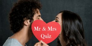 Mr. and Mrs. Quiz Questions