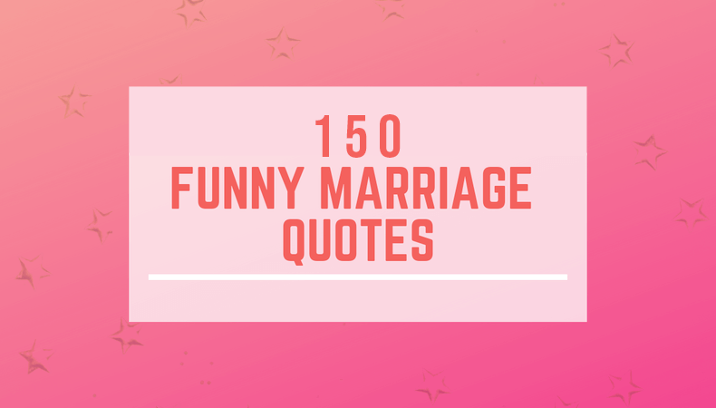 Best funny marriage quotes