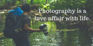 140 Latest and Most Famous Photography Quotes