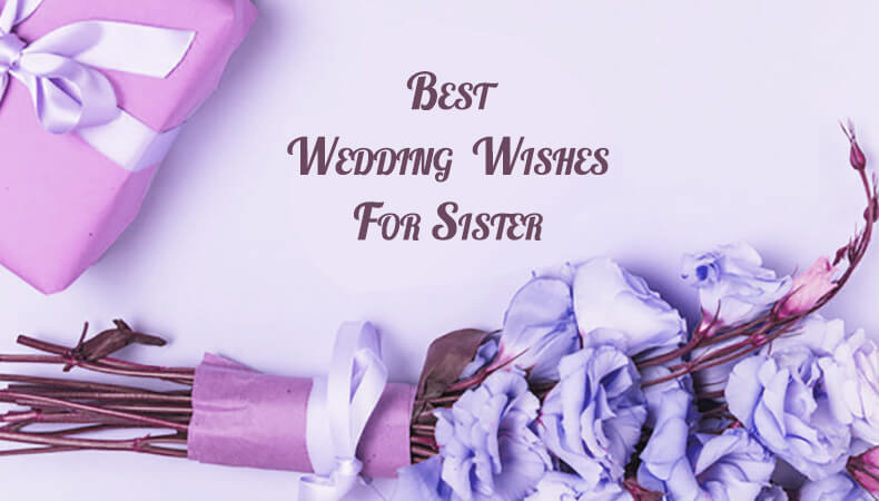 Best Wedding Wishes for Sister